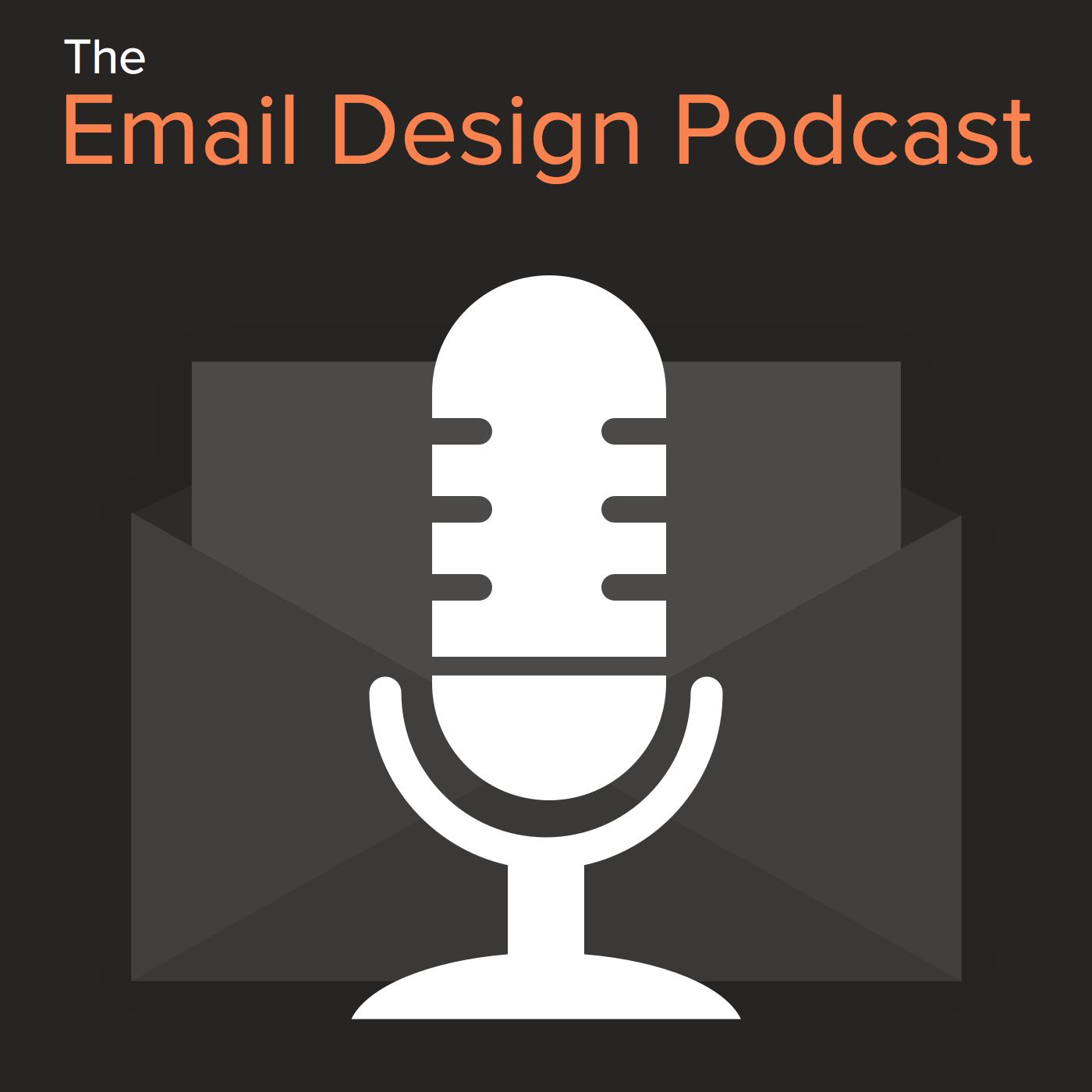 Email Design Podcast – Litmus Software, Inc.
